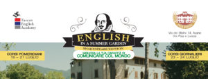 NEW! English in a Summer Garden: Shakespeare Edition – 18-24 Luglio 2016!